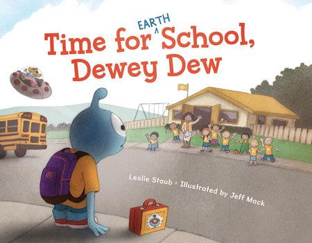 Time for (Earth) School, Dewey Dew by Leslie Staub