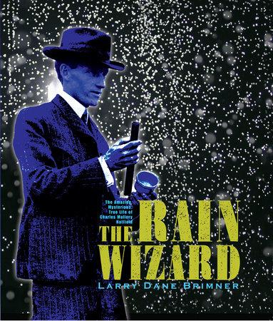 The Rain Wizard by Larry Dane Brimner