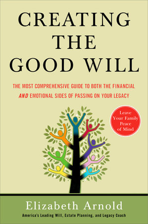 Creating the Good Will by Elizabeth Arnold