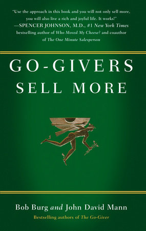 Go-Givers Sell More by Bob Burg and John David Mann