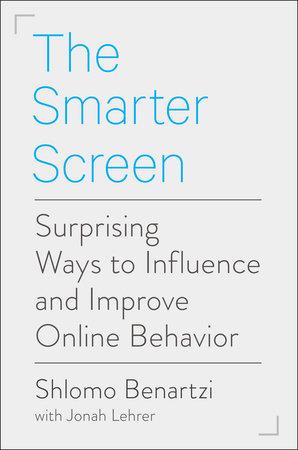 The Smarter Screen by Shlomo Benartzi