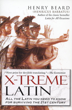 X-Treme Latin by Henry Beard