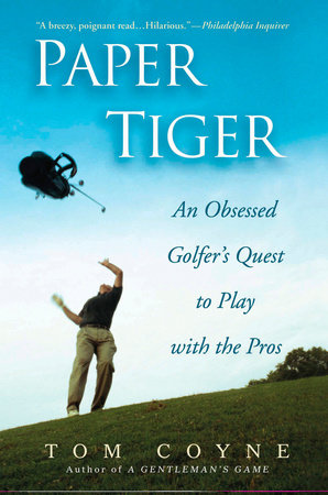 Paper Tiger by Tom Coyne