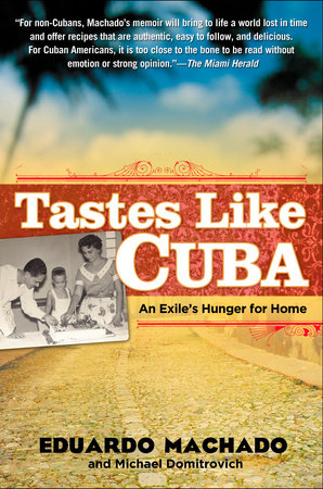 Tastes Like Cuba by Eduardo Machado and Michael Domitrovich