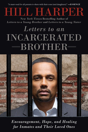 Letters to an Incarcerated Brother by Hill Harper