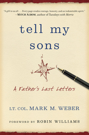 Tell My Sons by Lt. Col. Mark Weber