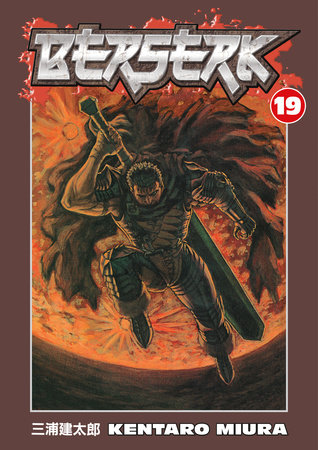 Berserk Volume 19 by Kentaro Miura