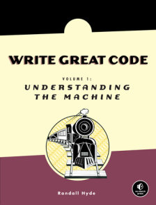 Write Great Code, Volume 1