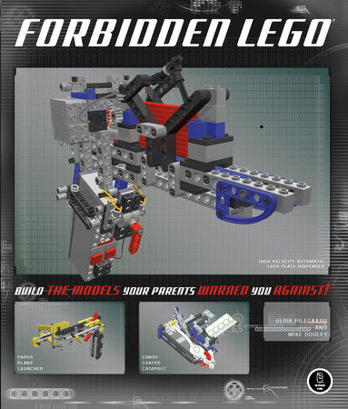 Forbidden LEGO by Ulrik Pilegaard and Mike Dooley