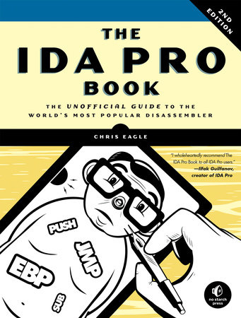 The IDA Pro Book, 2nd Edition by Chris Eagle