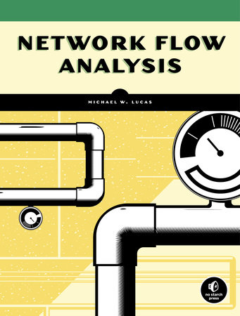 Network Flow Analysis by Michael W. Lucas