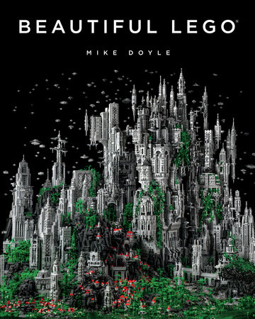 Beautiful LEGO by Mike Doyle