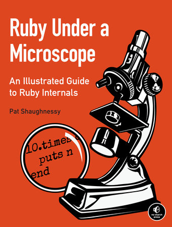 Ruby Under a Microscope by Pat Shaughnessy