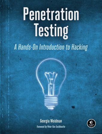 Penetration Testing by Georgia Weidman