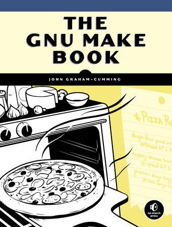 The GNU Make Book by John Graham-Cumming