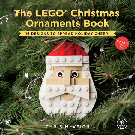 The LEGO Christmas Ornaments Book, Volume 2 by Chris Mcveigh