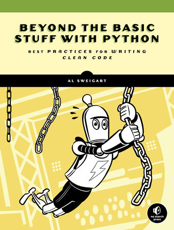 Beyond the Basic Stuff with Python by Al Sweigart