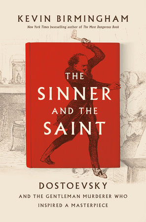 The Sinner and the Saint by Kevin Birmingham