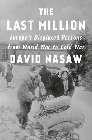 The Last Million by David Nasaw