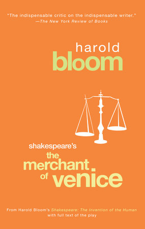Shakespeare's The Merchant of Venice by Harold Bloom