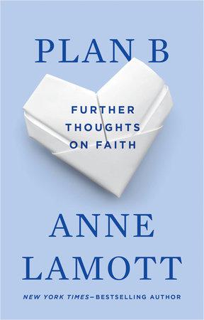 Plan B by Anne Lamott