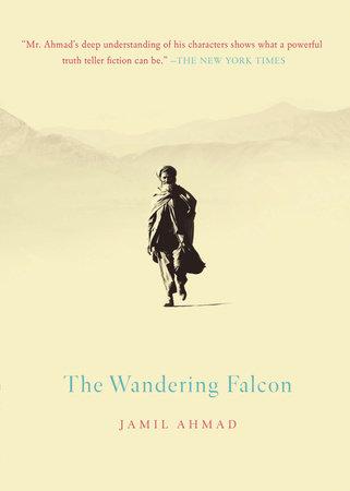 The Wandering Falcon by Jamil Ahmad