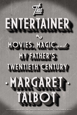 The Entertainer by Margaret Talbot