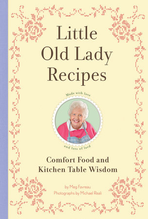 Little Old Lady Recipes by Meg Favreau