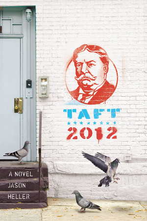 Taft 2012 by Jason Heller