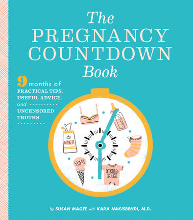 The Pregnancy Countdown Book by Susan Magee
