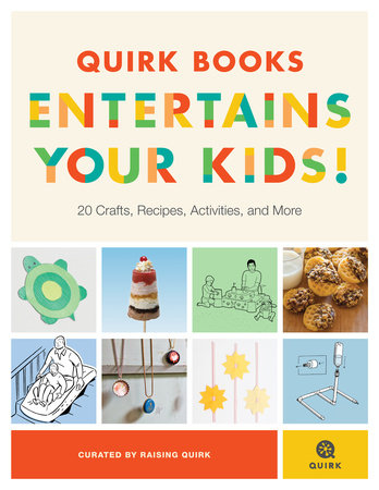 Quirk Books Entertains Your Kids by