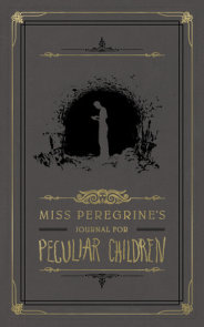 Miss Peregrine's Journal for Peculiar Children