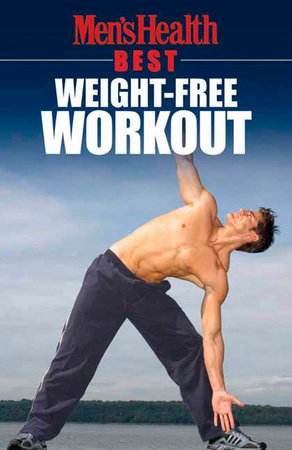 Men's Health Best: Weight-Free Workout by