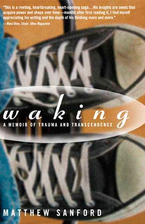 Waking by Matthew Sanford