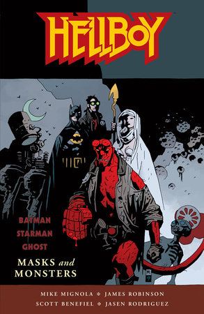 Hellboy: Masks and Monsters by Mike Mignola