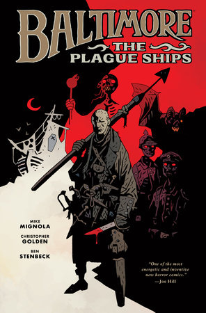 Baltimore Volume 1: The Plague Ships by Mike Mignola, Christopher Golden, Ben Stenbeck