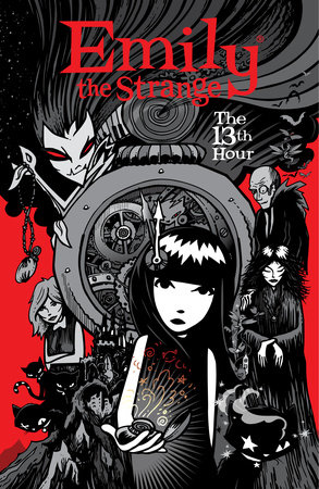 Emily the Strange Volume 3: The 13th Hour by Rob Reger