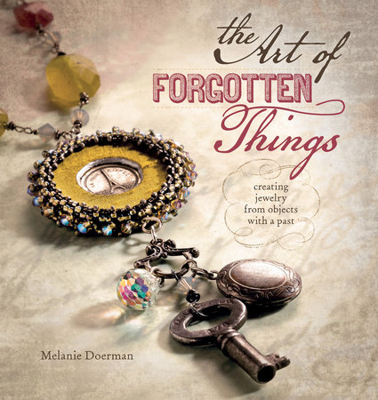 The Art of Forgotten Things by Melanie Doerman
