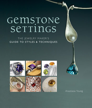 Gemstone Settings by Anastasia Young