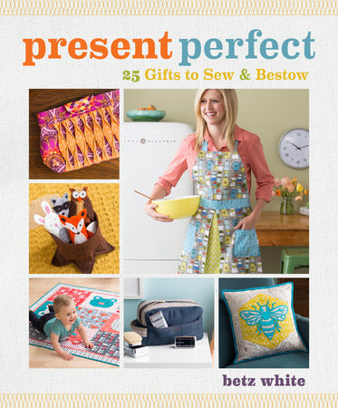 Present Perfect by Betz White