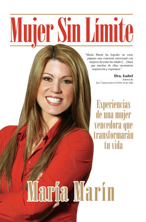 Mujer sin límite / Women without Limits by Maria Marin