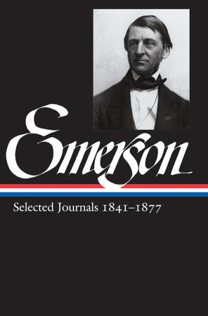 Ralph Waldo Emerson: Selected Journals Vol. 2 1841-1877 (LOA #202) by Ralph Waldo Emerson