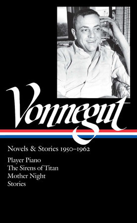 Kurt Vonnegut: Novels & Stories 1950-1962 (LOA #226) by