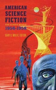 American Science Fiction: Five Classic Novels 1956-58 (LOA #228)