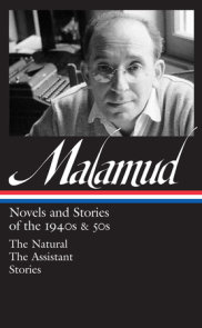 Bernard Malamud: Novels & Stories of the 1940s & 50s (LOA #248)