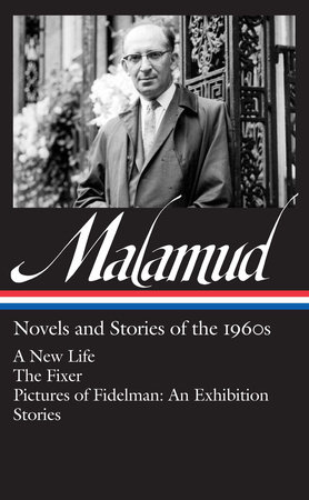 Bernard Malamud: Novels & Stories of the 1960s (LOA #249) by Bernard Malamud