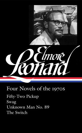 Elmore Leonard: Four Novels of the 1970s (LOA #255) by Elmore Leonard