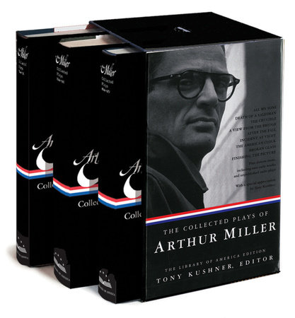 The Collected Plays of Arthur Miller by Arthur Miller