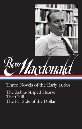 Ross Macdonald: Three Novels of the Early 1960s (LOA #279) by Ross Macdonald