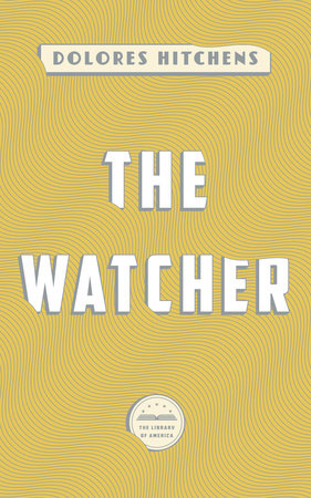 The Watcher by Dolores Hitchens